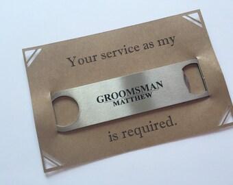 Groomsman Proposal Bottle Opener Bar Key   Will you be my Best Man Groosman   Bridal Party