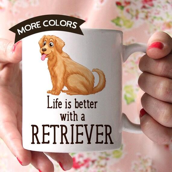 Coffee Mug Golden Retriever Dog Coffee Mug - Life is Better With a Golden Retriever Dog Cup