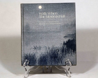 Walk When The Moon is Full by Frances Hamerstrom, vintage hardcover book, 1975
