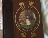 Heidi by Johanna Spyri | Illustrated by Troy Howell | Wanderer Books 1982 | Hardcover | Color Illustrations | 323 Pages | Holiday Gift