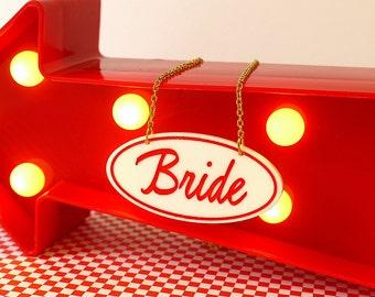 50s Diner Style BRIDE Necklace - laser cut acrylic - Vintage Wedding Retro Wedding Hen Party Bachelorette Party