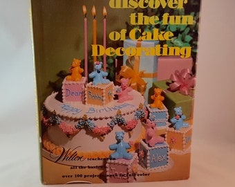 SALE - Wilton 1979 - Discover the Fun of Cake Decorating Book - 184 Pages