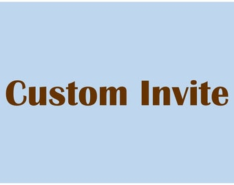 Custom Invite - Imagined by You
