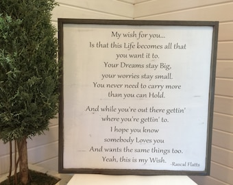 "My wish by Rascal Flatts, Measures approx. 21"" x 21"""