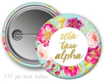 "ZTA Zeta Tau Alpha Floral Spray Single or Bulk 2.25"" Pinback Button"