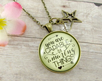 """You are Capable of Amazing Things Friendship Necklace Shabby Bronze 1.20"""" Glass Circle Inspirational Pendant Teen Daughter Jewelry"""