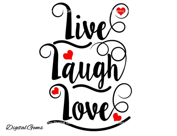 Download Live Laugh Love SVG Cutting File For Cricut Design by ...