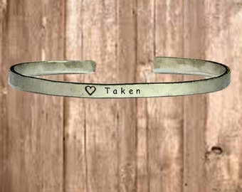"Taken - Cuff Bracelet Jewelry Hand Stamped 1/4"" Organic, Smooth Texture Copper Brass or Aluminum"