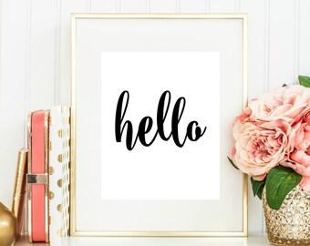 Hello Print // 8x10 // Digital Print // Instant Download // Inspirational Quote // Art Print // Calligraphy Print // Wall Art