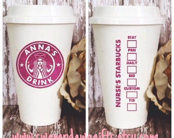 Nurse starbucks style to go cup, coffee, tea, water, nursing, registered, student, vinyl, 16 oz, customize , personalized