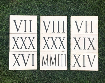 Custom Roman Numeral Date Sign