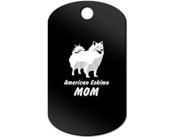 American Eski Momom Engraved GI Tag Key Chain Dog Tag eskie - MDT-259