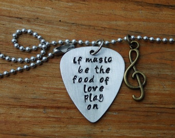 """Hand Stamped Guitar Pick Charm Necklace """"If music is the food of love play on"""" Music Necklace, Musician, Guitar Necklace"""