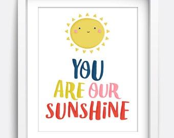 You Are Our Sunshine Quote Print | Printable Wall Art, Nursery Print, Instant Download Printable Art, Kids Wall Art, Home Decor, Kids Art