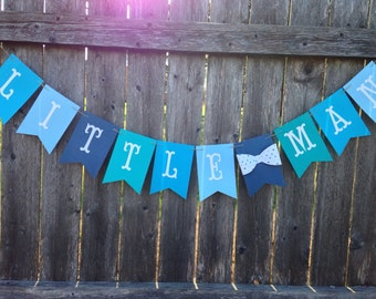Little man banner. Boy baby shower banner. Bow tie baby shower. Boy 1st birthday banner. Bow tie birthday.