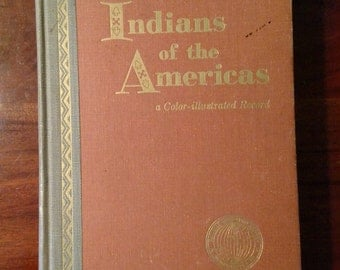 National Geographic on Indians of the Americas/Color-Illustrated Record/ 1957/Third Printing