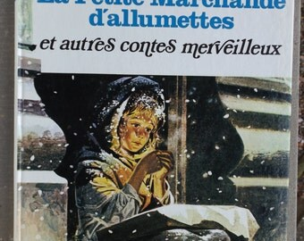 """1980 french storybook / """"The small merchant of matches and other wonderful tales"""" at the Paris Hachette Book ecitions"""