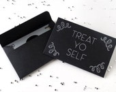Treat Yo Self - Gift Card Holder - Mini Envelopes - Birthday Gift - Cash Gift - Card Sleeve - Holiday Tips - Wedding Money Holder