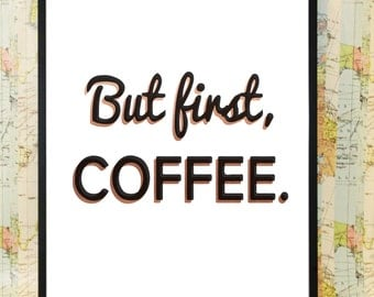 But first coffee copper poster typography print