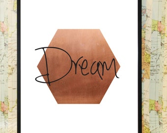 Dream copper poster typography print