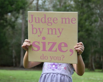 Judge me by my Size, do you? Star Wars Inspired Sign. Solid Wood, Hand Painted 1-Sided Sign. Custom Made - Options Available!!