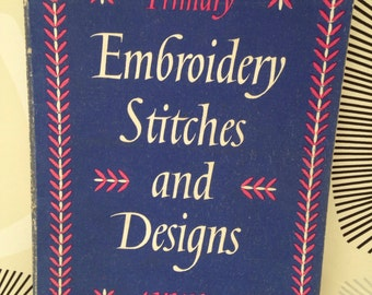 Embroidery Stitches and Designs by A V White