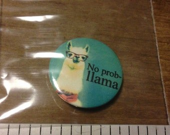 No prob-llama button pin badge 2.5cm/1 icnh