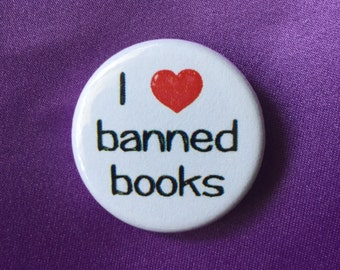 I love banned books button