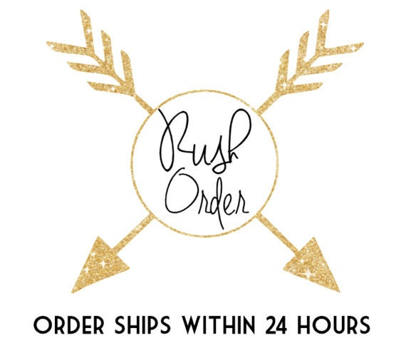 RUSH ORDER - Item ships within 24 hours