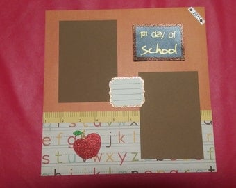 1st Day of School - 12 x 12 Scrapbook Layout