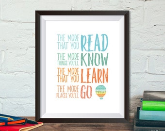 "Buy One Get One, ""The More You Read, The More You Will Know..."" 8x10 or 11x14, Dr. Seuss, Nursery art, Baby,  Inspirational Quote, gift"