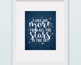 "Buy One Get One - Art Print 8""x10"" or 11""x14"" - I love you more than all the stars in the sky - stars - blue - grunge - yellow - night"