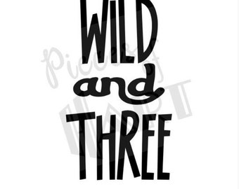 Wild and three shirt decal