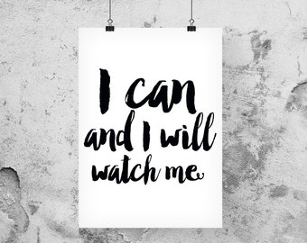 I can and I will, Inspirational quote art, Graduation gift for her, Inspirational printables, Gallery wall art – Sizes | 8 x 10 | 11 x 14 |