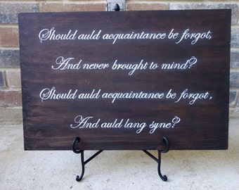 Auld Lang Syne - New Years - reversible sign