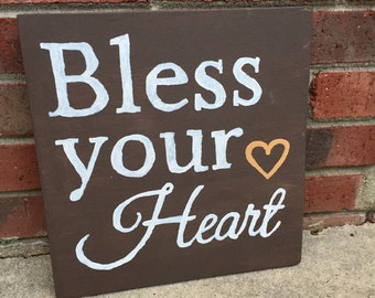 Bless your heart sign, rustic sign, southern sign, brown wooden sign