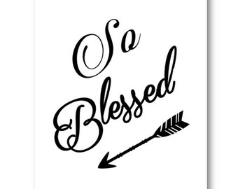 So Blessed Art Print, Blessed Printable Art, Blessed Nursery Wall Art, Instant Download Art, Digital Download Art, Inspirational Digital Art