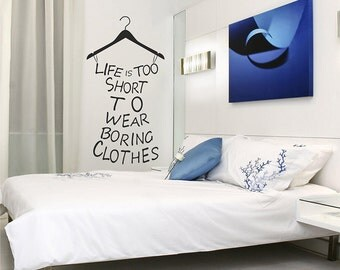 Life is too short... Wall Decal, Wall Decal Sticker, Vinyl Lettering and Words Wall, Decals Vinyl, Quotes Wall decal 024