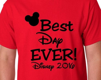 Best Day Ever Disney Shirts, Disney Family Shirts, Custom Personalized Disney Vacation Shirts