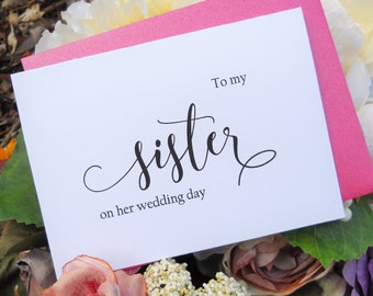 TO My SISTER on her Wedding Day, Wedding Note Card, To My Sister on her Wedding Day Card, Wedding Stationery, To My Sister Card