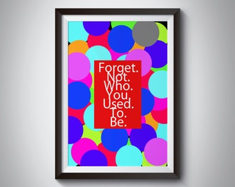 Forget poster, forget print, forget home decor, forget prints, forget wall art, forget typography