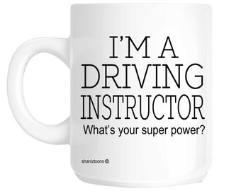 Driving Instructor Funny Gift Mug shan366