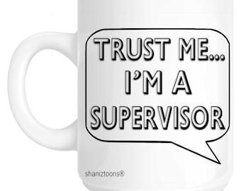 Supervisor Novelty Gift Mug SHAN659