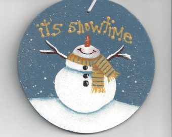 It's Snowtime Handpainted Ornament