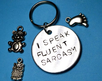 Fluent sarcasm, Gift for him, Gifts for men, Husband gift, Boyfriend gift, Father gift, Birthday gift, KEYRING, Gift for husband, Mens gift
