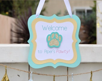 Puppy Party Door Sign- Puppy Party Welcome Sign- Birthday Party Door Sign- Puppy Party Decorations