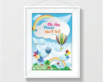 Oh The Places You'll Go - Dr Seuss Print (Kids Print)