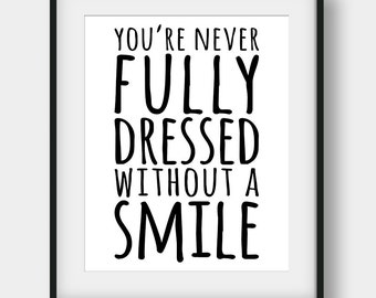 50% OFF You're Never Fully Dressed Without a Smile Print, Annie Quote, Movie Quotes, Inspirational Print, Girls Room Decor, Typography Art