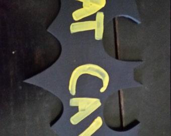 Bat Cave Bat Signal Sign