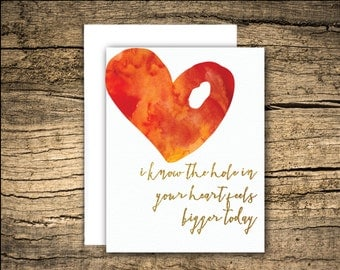 hole in your heart card - sympathy card, grief card, bereavement card